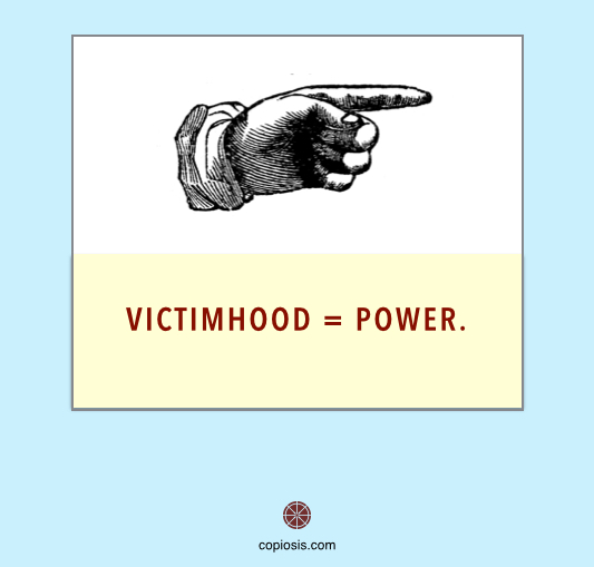 Victimhood equals power1