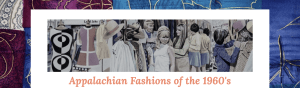 Screenshot of the homepage of the Appalachian Fashions of the 1960s website