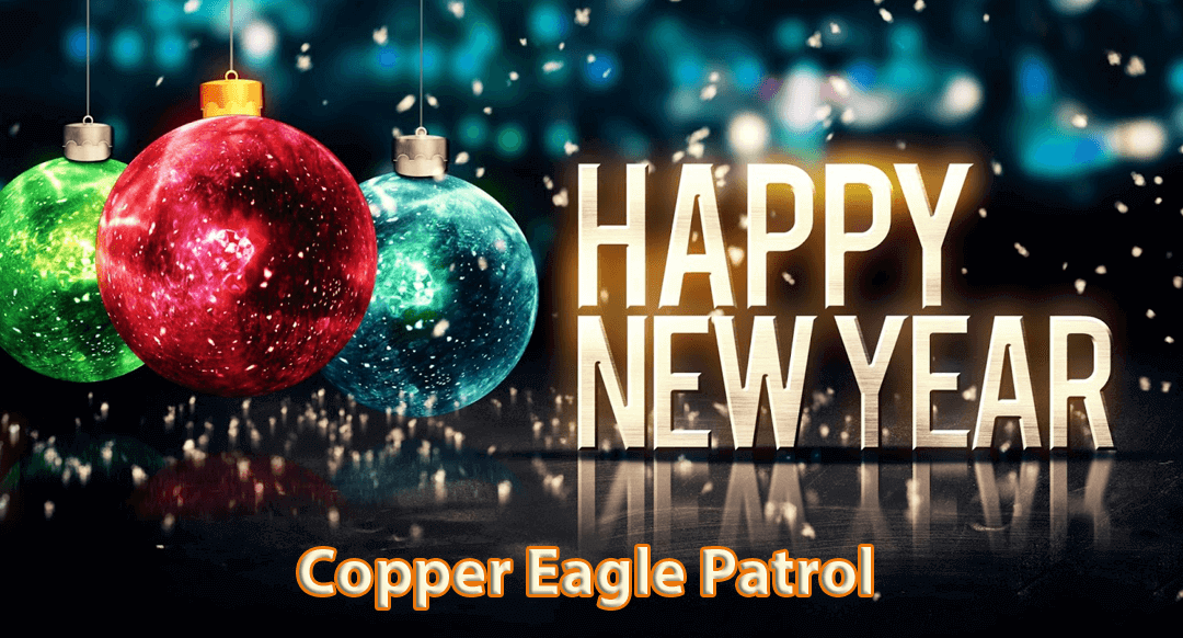 New Years Greetings from Copper Eagle Patrol