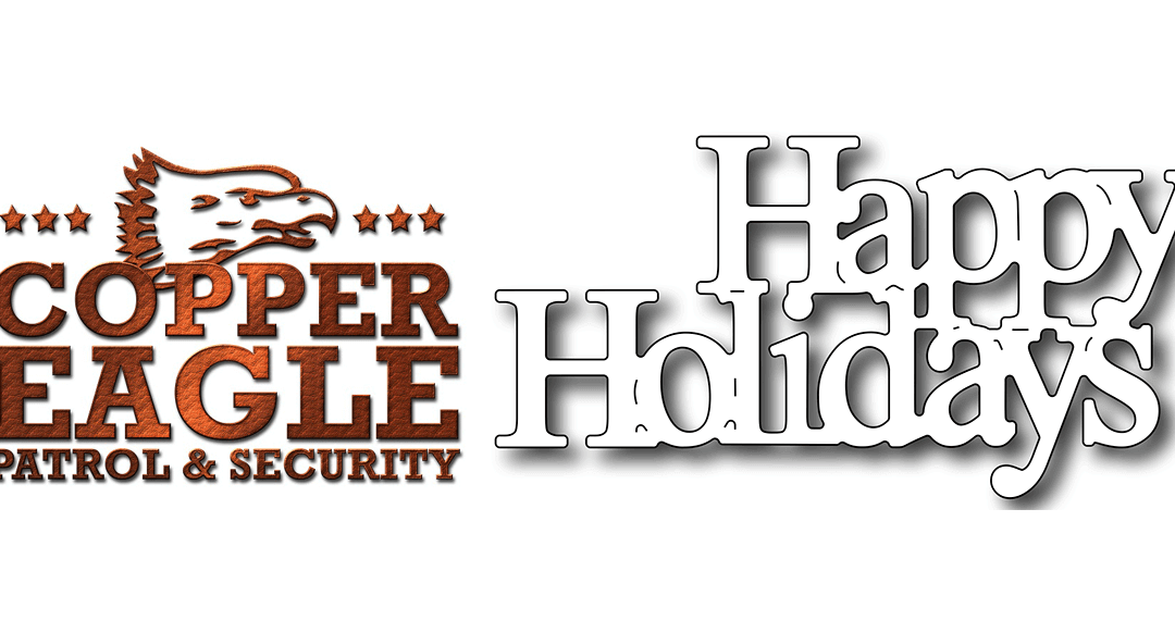 Happy Holidays to our friends in Santa Clarita – Copper Eagle Patrol