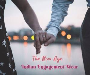 The New Age Indian Engagement Wear