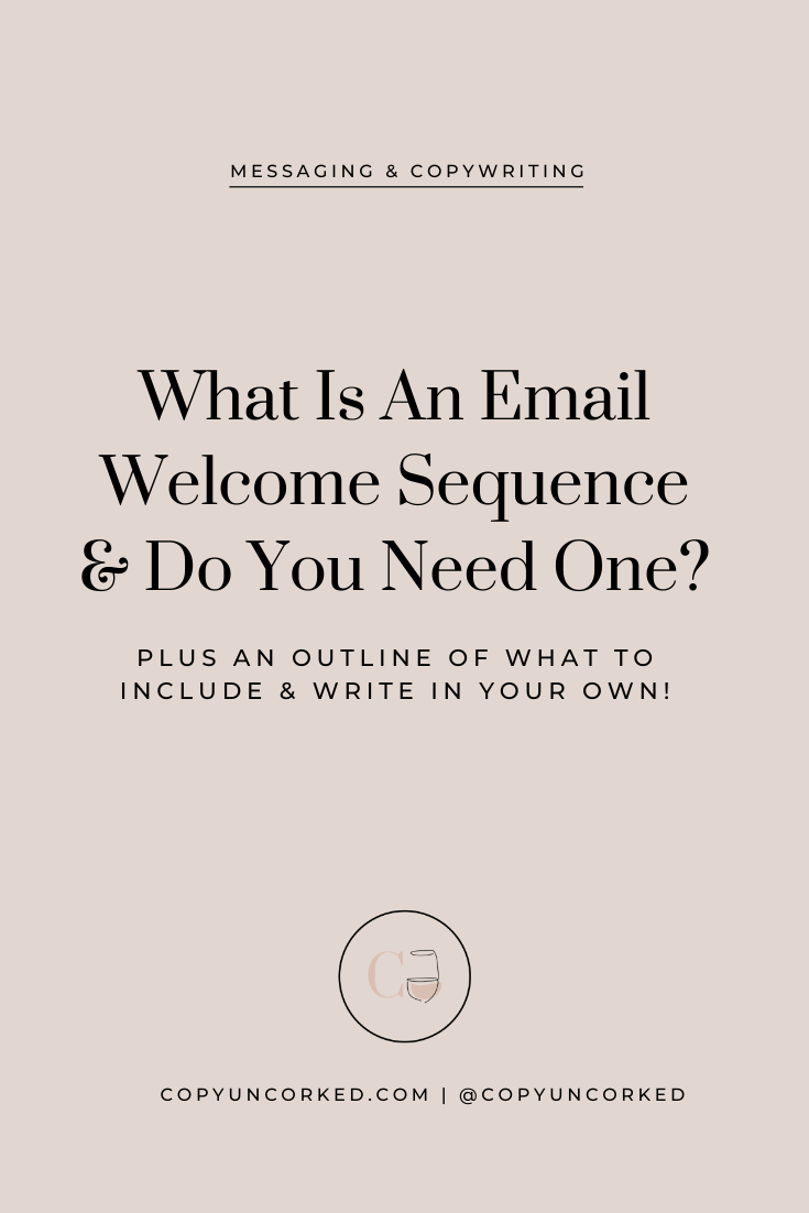 What Is An Email Welcome Sequence & Do You Need One? - copyuncorked.com