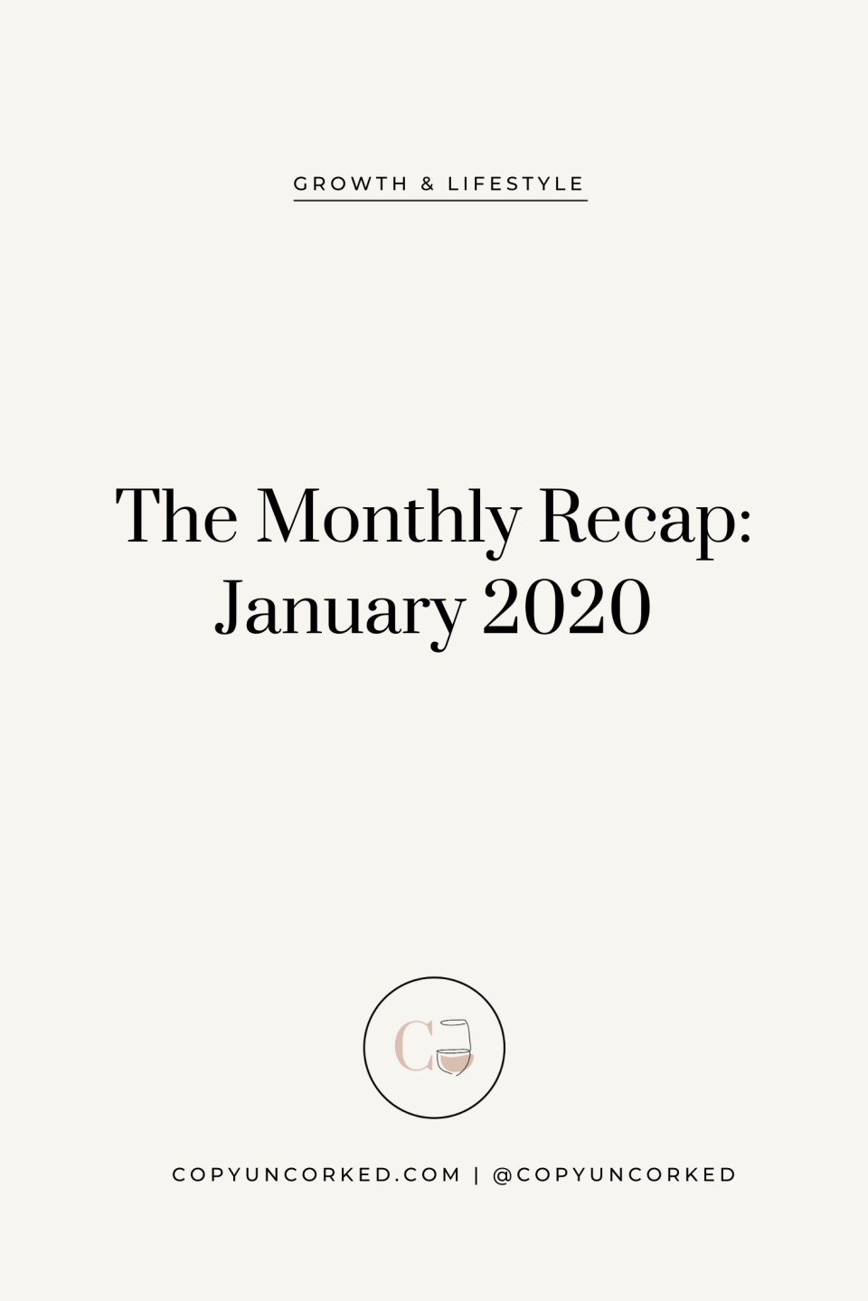 The Monthly Recap - January 2020 - copyuncorked.com