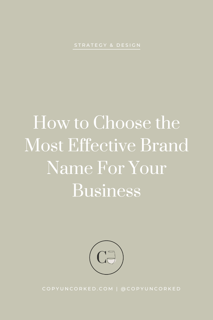 How to Choose the Most Effective Brand Name For Your Business - copyuncorked.com