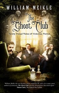 The Ghost Club by William Meikle