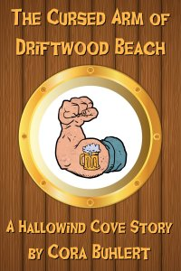 The Cursed Arm of Driftwood Beach by Cora Buhlert