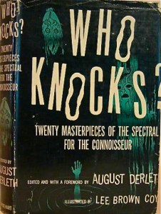 Who Knocks?, eidted by August Derleth