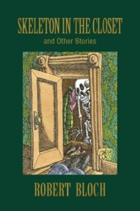 Skeleton in the Closet by Robert Bloch