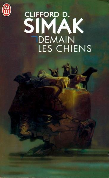 Demain les Chiens (City) by Clifford D. Simak