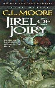 Jirel of Joiry by C.L. Moore