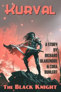 The Black Knight by Richard Blakemore and Cora Buhlert