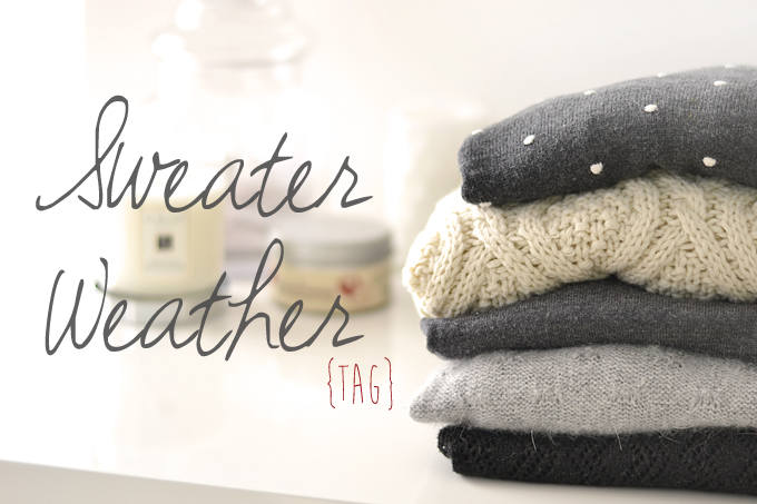 Sweater Weather TAG 3 b