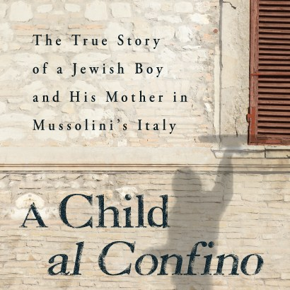"Author Eric Lamet of ""A Child al Confino"" Discusses Life in Fascist Italy During World War II"