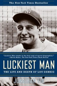 Luckiest Man - Lou Gehrig