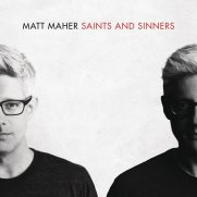 Saints and Sinners by Matt Maher
