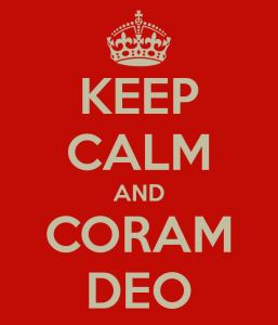 keep-calm-and-coram-deo-4