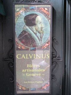 Truth is Stranger than Fiction – Yep- in Geneva, Switzerland they're selling Calvin beer.