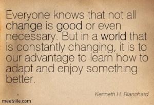 Ken Blanchard Quote on Change