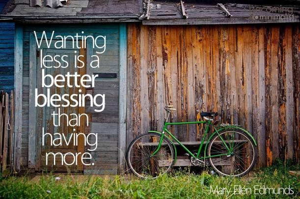 wanting less