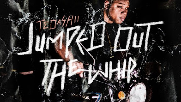 Jumped Out the Whip – Tedashii