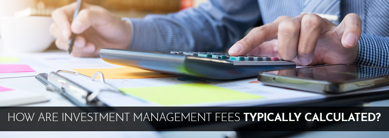 How are Investment Fees Calculated