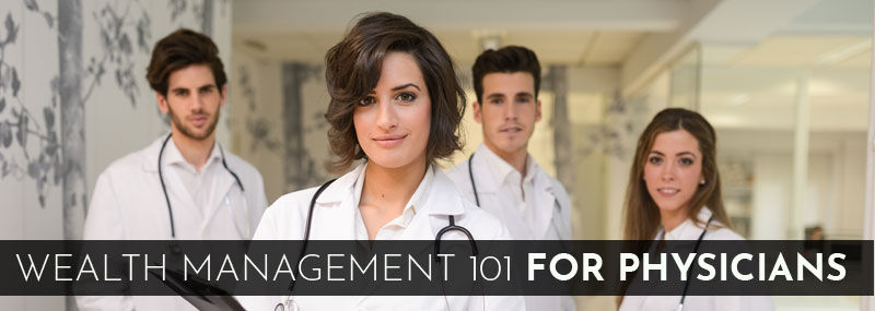 Wealth Management Tips for Physicians