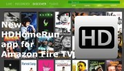 New HDHomeRun app released for Amazon Fire TV
