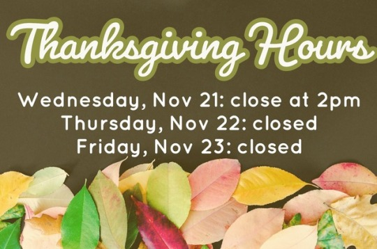 2018 Thanksgiving Hours