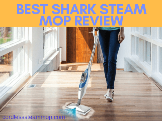 Top 6 Best Shark Steam Mops Reviews 2018