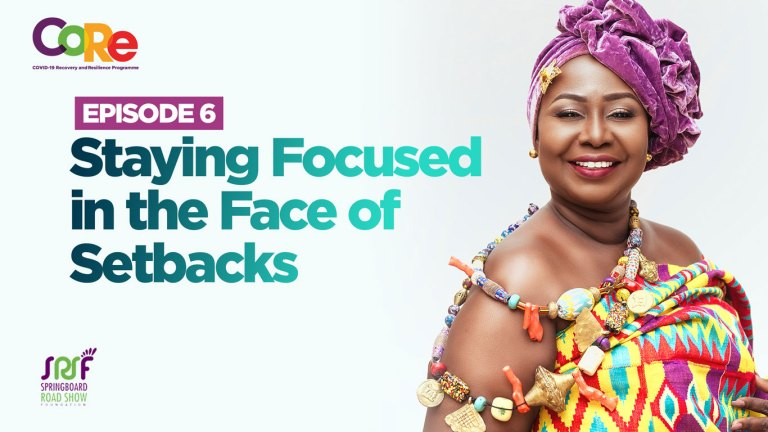 Staying Focused in the Face of Setbacks<br><br>