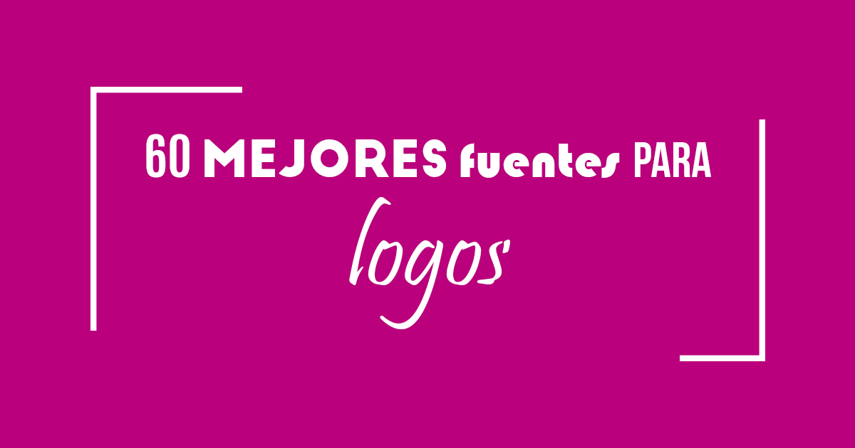 1a909e5d89f2b Fuentes para logos