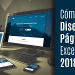 Cómo Diseñar una Página Web Excelente 2018