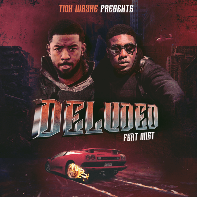 Tion Wayne Deluded Mp3 Download