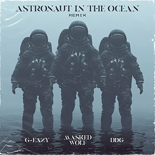Masked Wolf Astronaut In The Ocean (Remix) Mp3 Download
