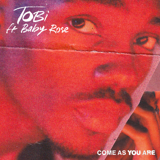TOBi, Baby Rose Come As You Are Mp3 Download