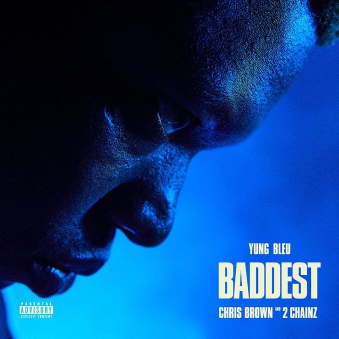 Yung Bleu, Chris Brown & 2 Chainz Baddest FRVRFRIDAY TIME FOR YOU Mp3 Download