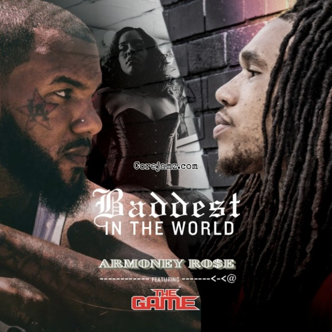 Armoney Rose Baddest In The World Mp3 Download