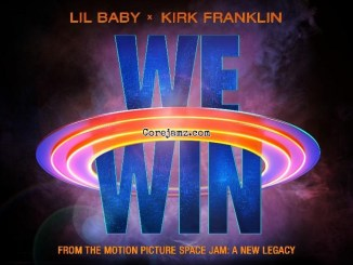 Lil Baby & Kirk Franklin We Win Mp3 Download