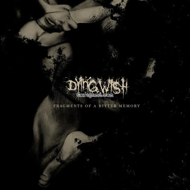 Dying Wish Fragments of a Bitter Memory Zip Download