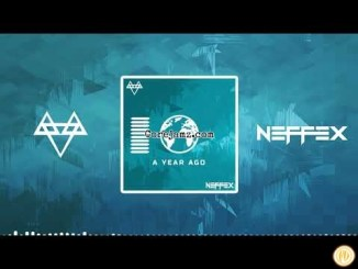 NEFFEX A YEAR AGO Mp3 Download