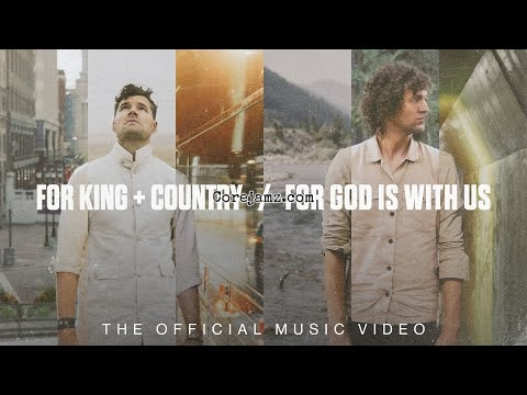 for KING & COUNTRY For God Is With Us Mp3 Download