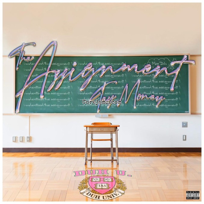 Tay Money The Assignment Mp3 Download