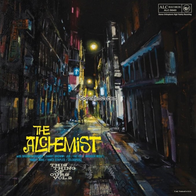 The Alchemist This Thing Of Ours Vol. 2 Zip Download