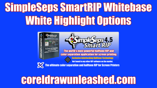 SimpleSeps SmartRIP Whitebase White Highlight Options