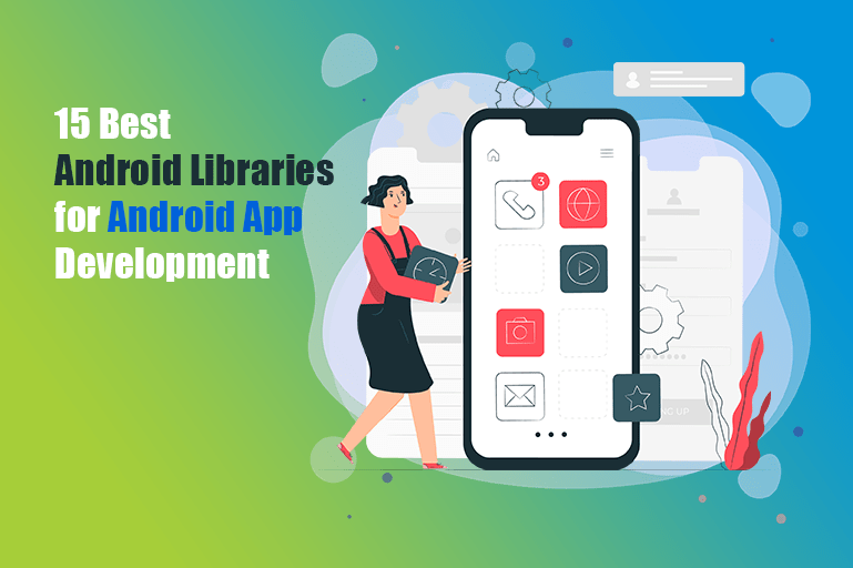 https://i1.wp.com/coretechies.com/wp-content/uploads/2020/06/15-Best-Android-Libraries-for-Android-App-Development.png?fit=769%2C512&ssl=1