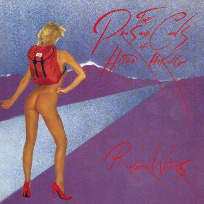 Roger Waters: The Pros and Cons of Hitch Hiking