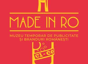 Muzeim prin București: Muzeul temporar de publicitate și branduri românești/ Made in RO