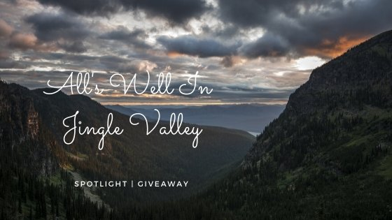 all's well in jingle valley