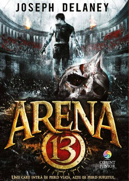 Arena-13-Joseph-Delaney-carti-copii-editura-corint-junior