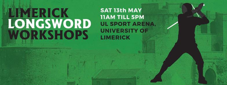 Limerick Longsword Workshops 2017!